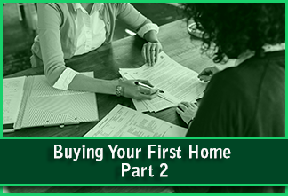 Buying Your First Home part 2